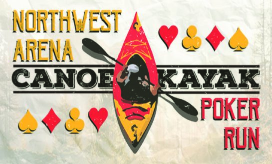 Northwest Arena & Evergreen Outfitters to Host First Annual Canoe & Kayak Poker Run